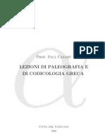 Canart - Lezioni Di Paleografia e Codicologia Greca