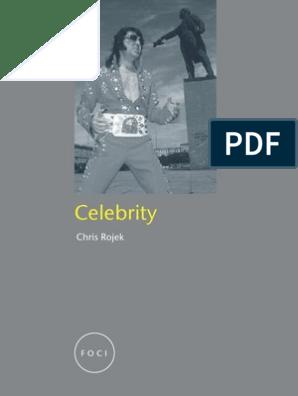 Rojek (2001) Celebrity | Friends | Celebrity