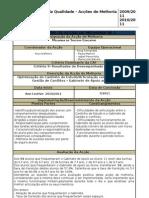 Relatórios de Avaliação das Acções de Melhoria Implementadas- 2009-2011