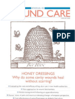 Why Do Some Cavity Wounds Treated With Honey Heal Without Scarring