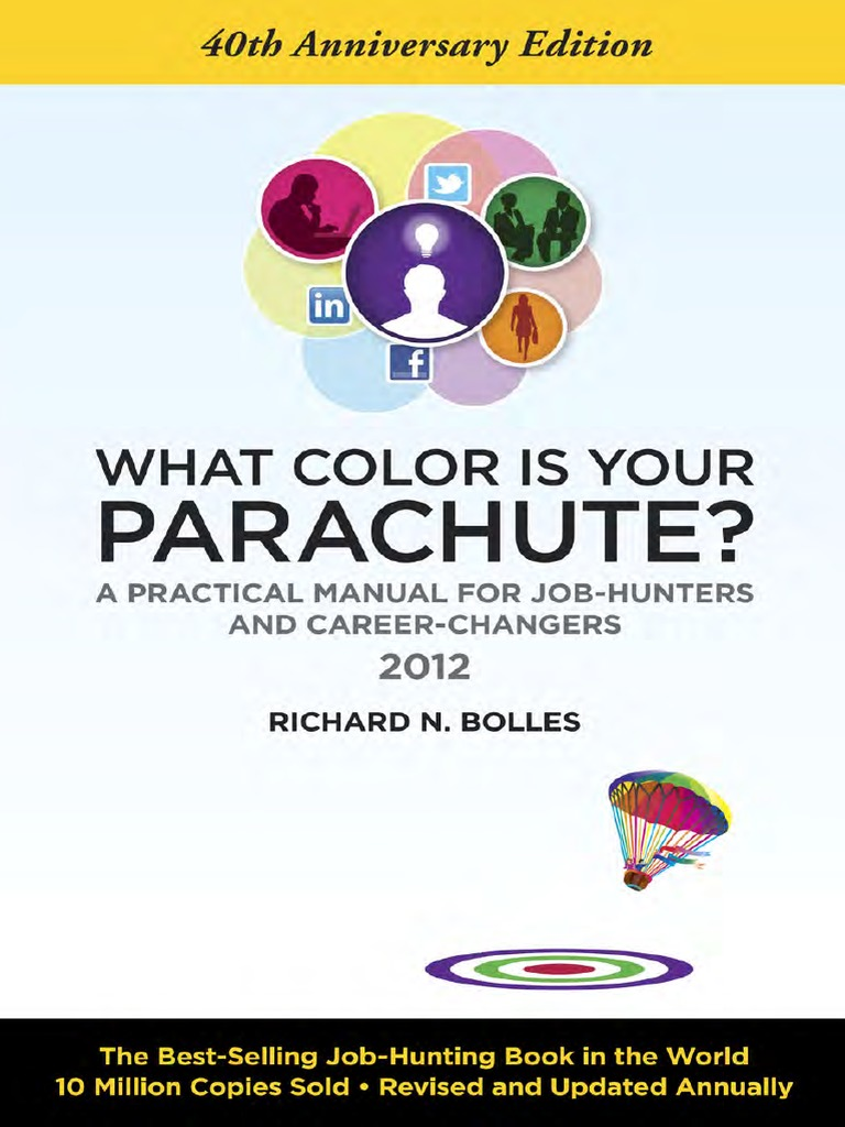 What Color is Your Parachute 2012 by Richard N. Bolles - Excerpt ...