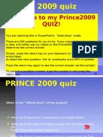 Prince 2009 Primer Quiz Master