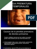 PERDIDA PREMATURA DE TEMPORALES