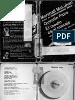 Marshall McLuhan y Quentin Fiore - El Medio Es El Mensaje