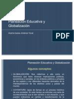 Planeación Educativa y Globalización