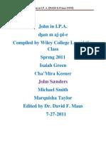 John in I.P.A. (NASB E-Prime DFM) 7-27-2011