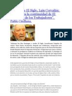 Entrevista a Luis Corvalan. 70 años de El Siglo