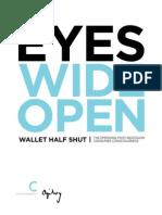 Eyes Wide Open Wallet Half Shut