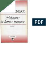 Eugene Ionesco - Calatorie in Lumea Mortilor - Teatru V
