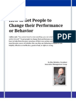 How to Get People to Change their Performance or Behavior