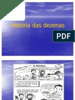 História das dezenas