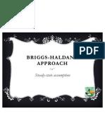 Briggs Haldane Approach
