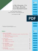 La Teoría De Grafos, Un Pretexto Para Hacer Matemáticas Elementales.