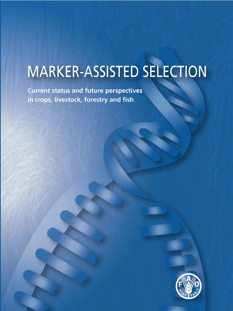 Marker Assisted Selection. Current Status And Future Perspectives In Crops,  Livestock, Forestry And Fish. FAO   Plant Breeding   Quantitative Trait  Locus