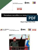 Periodismo necrofílico vs. inicio del retorno