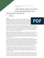 Brasileiro não abre mão do arroz e feijão, mas alimentação tem baixo teor nutritivo