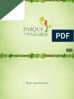 EMPREENDIMENTOS BASIMOVEL CASA FÁCIL-PARQUE DOS PÁSSAROS - MUDAR-ParqueDosPássaros