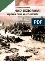 """Leszek Adamczewski, """"Łuny nad jeziorami. Agonia Prus Wschodnich"""", Wydawnictwo Replika 2011"""