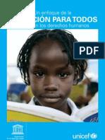 Un Enfoque de La EDUCACION PARA TODOS Basado en Los Derechos Humanos