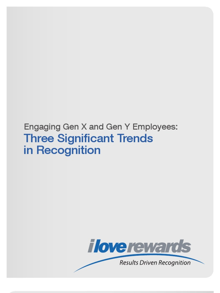 od engaging gen x and gen y employees 3 trends of recognition