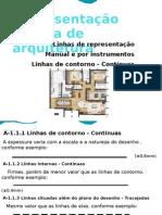REPRESENTAÇÃO DOS PROJETOS DE ARQUITETURA NORMA 6492-TEMA REPRESENTAÇÃO GRÁFICA DE ARQUITETURA