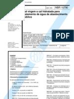 Abnt - Nbr 10790 - 1995 - Cal Virgem E Cal Hidratada Para Tratamento de Agua de Abastecimento Publico