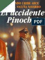 Armando Uribe - El Accidente Pinochet.