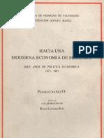 Hacia una moderna economía de mercado. Dies años de política económica 1973-1983.