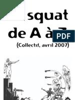Le Squat de A à Z - Avril 2007