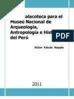 Una  Malacoteca para el Museo Nacional de Arqueología, Antropología e Historia del Perú