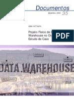Projeto Físico de Data Warehouse no Oracle - umEstudo de Caso