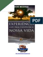 evangélico - silas malafaia - experiência com Deus transforma a nossa vida