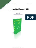 Opportunity Magnet 101