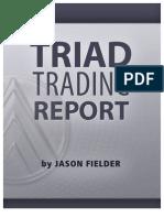 Triad Trading Report