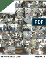 poster de SERIGRAFIA 2011prepa 5 de Pte. de Ixtla