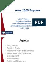 JKadlec_SQLServer2005Express-Rev2