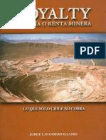 Royalty, Regalía o Renta Minera / Jorge Lavandero (2003)