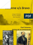 Cezanne Bravo
