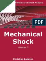 Mechanical Vibrations and Shock Analysis