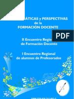 II Encuentro Formacioón docente-Problemáticas y Perspectivas