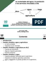 Rodríguez. A. (2009) Chile. Políticas para el uso sustentable del agua y la prestación eficiente de los servicios vinculados a ella.