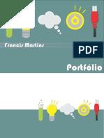 Francis Martins  - Potfólio - Desenvolvimento de produtos