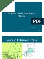 La Traducción Q'eqchi' taller 1. Juan Tzoc