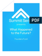 What Happened to the Future? Founders Fund Manifesto