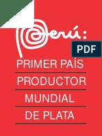 PERU Primer Productor de PLATA