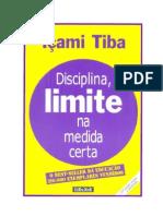 Içami Tiba - Disciplina, Limite na Medida Certa (pdf)(rev)