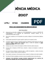 Prova Residencia Médica UFRJ 2007 Conhecimentos Gerais