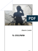 Aauro Leem; Racconto; Il Ciclista