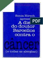 A Dieta do Doutor Barcellos Contra o Câncer - Sonia Hirsch