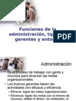 FUNCIONES DE LA ADMINISTRACIÓN TIPOS DE GERENTES